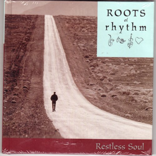 Title: Roots of Rhythm Restless Soul Roots of Rhythm Seri