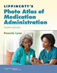 Lippincott's Photo Atlas of Medicatio...