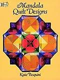 Katie Pasquini Mandala Quilt Designs (Dover Needlework)