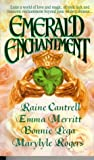 Emerald Enchantment (0312954484) by Cantrell, Raine