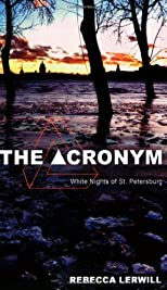 The Acronym - White Nights of St. Petersburg