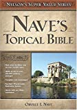 Nave's Topical Bible (Super Value Series) (0785250581) by Orville J. Nave