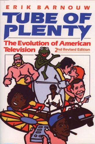 Tube of Plenty: The Evolution of American Television