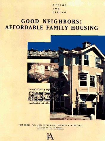 Good Neighbors: Affordable Family Housing (Design For Living) PDF