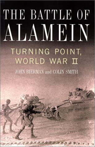 The Battle of Alamein: Turning Point, World War II
