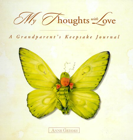 My Thoughts With Love: A Grandparent's Keepsake Journal