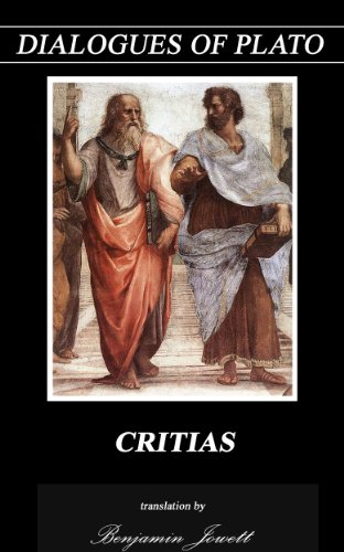 Plato - CRITIAS (Annotated) (Dialogues of Plato Book 4)