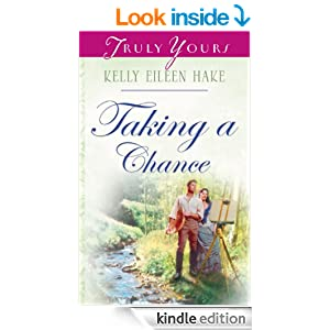 Taking A Chance (Truly Yours Digital Editions Book 640)
