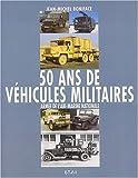 echange, troc Jean-Michel Boniface - 50 ans de véhicules militaires. Armée de l'air, Marine nationale