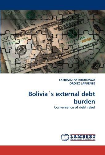 bolivias-external-debt-burden-convenience-of-debt-relief-by-estibaliz-astaburuaga-2010-08-03