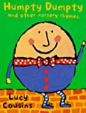 Humpty Dumpty and Other Nursery Rhymes (0333672305) by Lucy Cousins