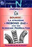 "Bourse - la strat�gie ""Rebond 2x2"" av..."