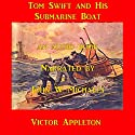 Tom Swift and his Submarine Boat: Under the Ocean for Sunken Treasure Audiobook by Victor Appleton Narrated by John Michaels