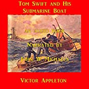Tom Swift and his Submarine Boat: Under the Ocean for Sunken Treasure | Victor Appleton