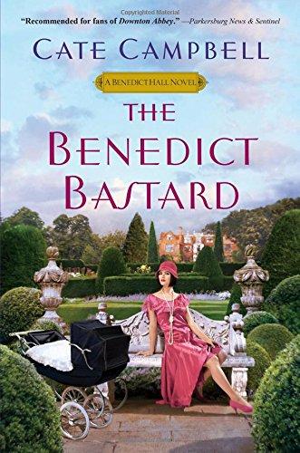 The Benedict Bastard (Benedict Hall Novel)
