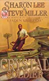 Crystal Soldier (The Great Migration Duology, Book 1) (1592220835) by Sharon Lee