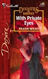 With Private Eyes: Dynasties:The Barones (Silhouette Desire) (0373765436) by Wilks, Eileen