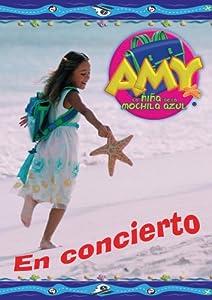 Amazon.com: Amy, La Nina de la Mochila Azul: En Concierto: Amy: Movies