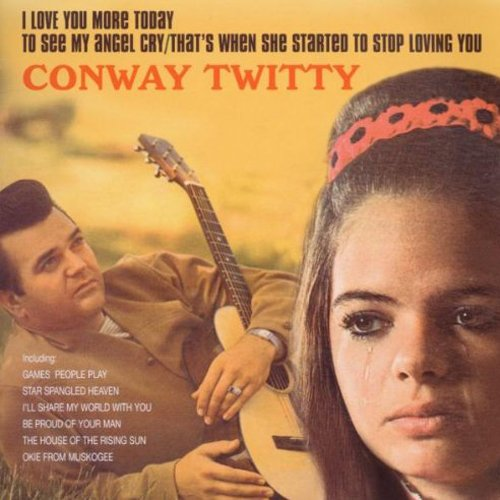 CONWAY TWITTY - To See My Angel Cry - Zortam Music