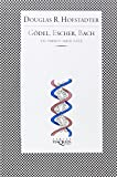 Gödel, Escher, Bach: Un Eterno y Gracil Bucle  (Spanish Edition) (8483830248) by Hofstadter, Douglas R.