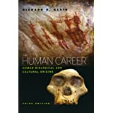 The Human Career: Human Biological and Cultural Origins, Third Editionby Richard G. Klein