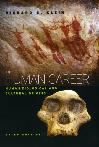 The Human Career: Human Biological and Cultural Origins,...