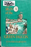 The Sign of the Green Falcon (0822508885) by Harnett, Cynthia