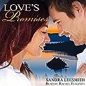 Love's Promises Audiobook by Sandra Leesmith Narrated by Rachel Fulginiti