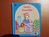 img - for Gertie's Great Gifts-an Alphapets Book book / textbook / text book