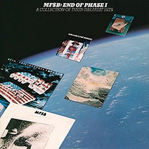 Mfsb - End Of Phase 1 (A Collection Of Their Greatest hits - Zortam Music