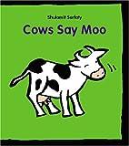 Cows Say Moo