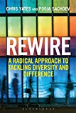 img - for Rewire: A Radical Approach to Tackling Diversity and Difference book / textbook / text book