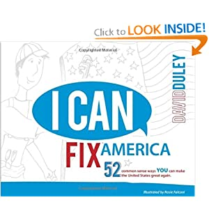 Download I Can Fix America: 52 common sense ways YOU can make the United States great again.