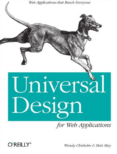 Universal Design for Web Applications: Web Applications...