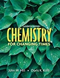 Chemistry For Changing Times Value Package (includes CourseCompass, Student Access Kit, Chemistry for Changing Times)