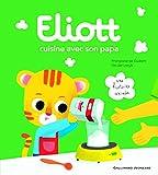 "Afficher ""Eliott Eliott cuisine avec son papa"""