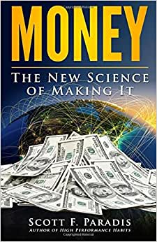 Money: The New Science Of Making It