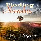 Finding November Hörbuch von J. E. Dyer Gesprochen von: Becky Parker