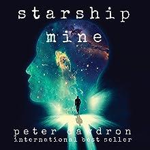Starship Mine | Livre audio Auteur(s) : Peter Cawdron Narrateur(s) : Jeff Cummings