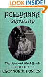 Pollyanna Grows Up (Illustrated) (The Glad Series Book 2)