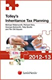 Tolley's Inheritance Tax Planning 2012-13 (Tolley's Tax Planning)