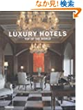 Luxury Hotels: Top of the World