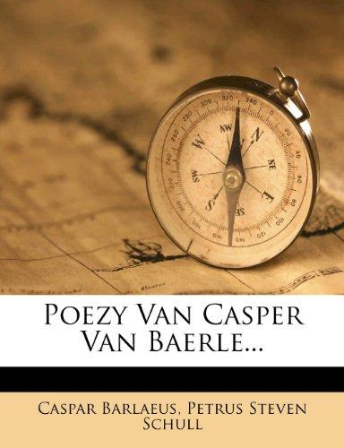 Poezy Van Casper Van Baerle...