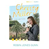 Christy Miller Collection, Vol 4 (The Christy Miller Collection) ~ Robin Jones Gunn