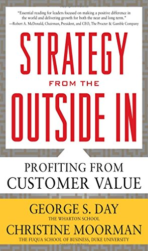 strategy-from-the-outside-in-profiting-from-customer-value