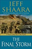 img - for By Jeff Shaara:The Final Storm: A Novel of the War in the Pacific [Hardcover] book / textbook / text book