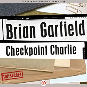 Checkpoint Charlie | [Brian Garfield]