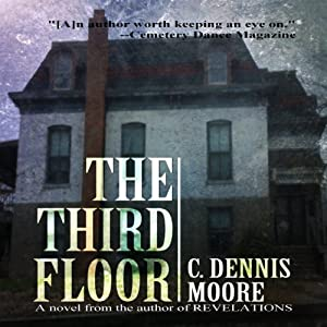 The Third Floor | [C. Dennis Moore]