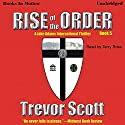 Rise of the Order: Jake Adams, Book 5 (       UNABRIDGED) by Trevor Scott Narrated by Terry Rose