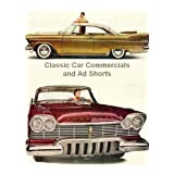 Classic Car Commercials and Ad Shorts ~ Tad Tadlock